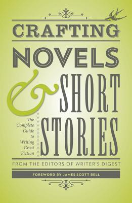 Crafting Novels & Short Stories By Writer's Digest (EDT)